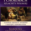 O zdrowiu i chorobach szlachty polskiej, Karolina Stojek-Sawicka