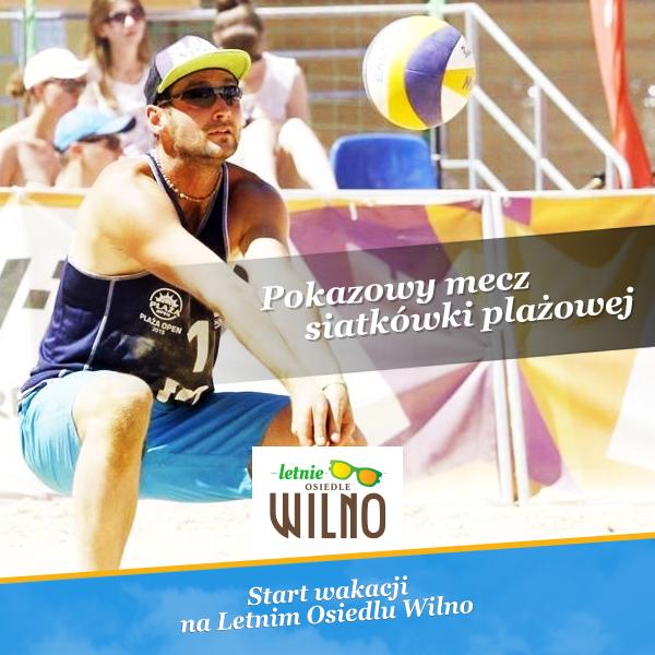 Start wakacji na Letnim Osiedlu Wilno!