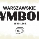 """Nowa wystawa """"Warszawskie Symbole"""" od 8 września w Art Walk"""