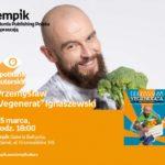 """Przemysław """"Vegenerat"""" Ignaszewski   Empik Galeria Bałtycka"""