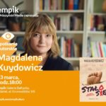 Magdalena Kuydowicz   Empik Galeria Bałtycka