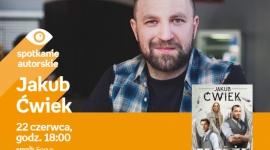 Jakub Ćwiek   Empik Focus Książka, LIFESTYLE - Spotkanie autorskie