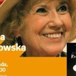 EMILIA KRAKOWSKA – SPOTKANIE AUTORSKIE – ŁÓDŹ