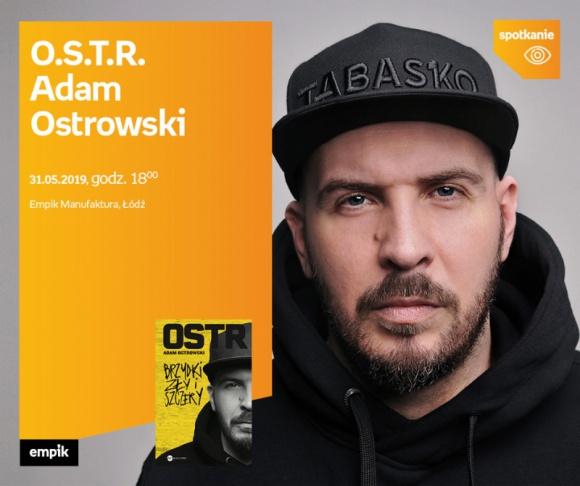 O.S.T.R. (ADAM OSTROWSKI) – SPOTKANIE AUTORSKIE – ŁÓDŹ