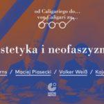 """Estetyka i neofaszyzmy"" | debata Goethe-Institut już 5 listopada"