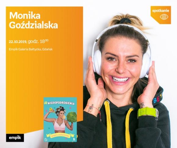 Monika Goździalska | Empik Galeria Bałtycka Książka, LIFESTYLE - spotkanie