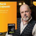 MAREK KRAJEWSKI - SPOTKANIE AUTORSKIE - ŁÓDŹ