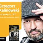 Grzegorz Kalinowski | Empik Galeria Bałtycka