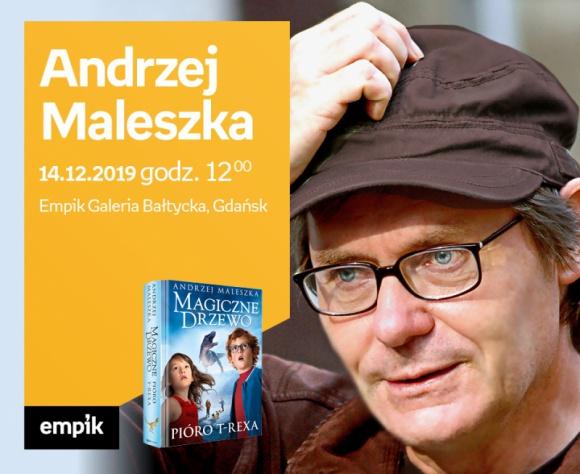 ANDRZEJ MALESZKA | Empik Galeria Bałtycka Książka, LIFESTYLE - spotkanie