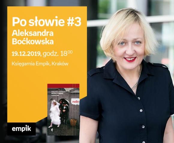 Po słowie #3: Aleksandra Boćkowska | księgarnia Empik Książka, LIFESTYLE - Z cyklu Po słowie #3: Aleksandra Boćkowska w księgarni Empik