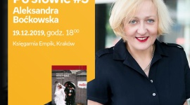Po słowie #3: Aleksandra Boćkowska | księgarnia Empik