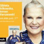 ELŻBIETA DZIKOWSKA oraz ROMAN WARSZEWSKI – SPOTKANIE AUTORSKIE – ŁÓDŹ