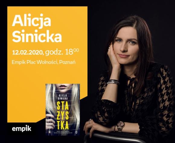 """Spotkanie autorskie z Alicją Sinicką w Poznaniu Książka, LIFESTYLE - Alicja Sinicka zadebiutowała powieścią pt. """"Oczy wilka"""", która momentalnie wspięła się na listy książkowych bestsellerów. Podobnie było w przypadku kolejnych powieści – również obyczajowych z silnym wątkiem sensacyjnym: """"Winnej"""" oraz """"W jego oczach"""""""