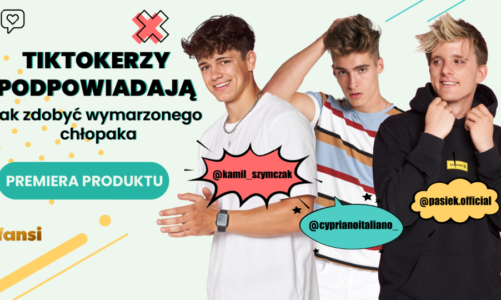 """Popularni polscy TikTokerzy z e-bookiem """"Jak zdobyć wymarzonego chłopaka?"""""""